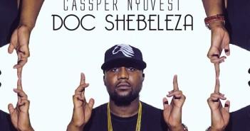 cassper-nyovest-doc-shebeleza-south-africa-music