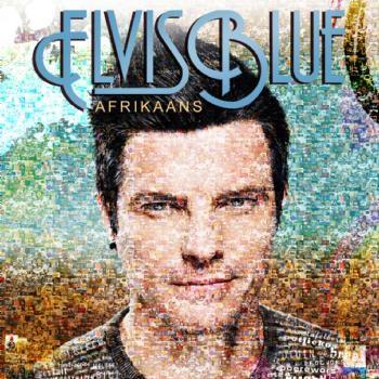 Elvis Blue - Afrikaans (SAMA 20 Beste Kontemporêre Musiek Album)