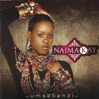 Naima Kay - Umsebenzi (SAMA 20 Newcomer of the Year)