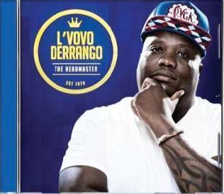 2012 L'vovo Derrango - Thokozani Ndlovu - Sangoma - South African Kwaito Star - Album - The Headmaster