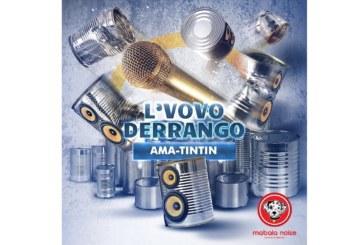 L'vovo Derrango – Ama Tintin (Latest Release) 2016